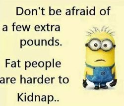 Don't Be Afraid of a Few Extra Pounds